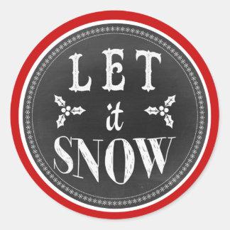 La diversión linda lo dejó nevar pizarra pegatina redonda