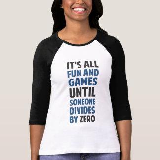 La división por cero no es un juego remera