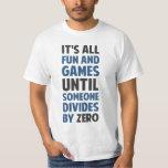 La división por cero no es un juego remeras