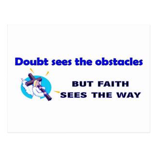 La duda considera los obstáculos, ventajas de la postal