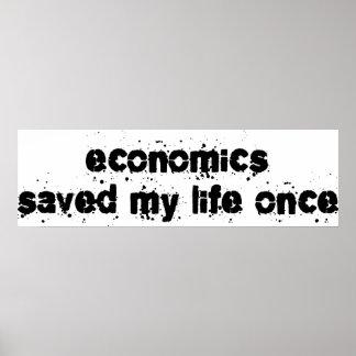 La economía ahorró mi vida una vez poster