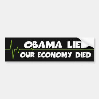 La economía anti de Obama murió cuando mintió Obam Pegatina Para Auto