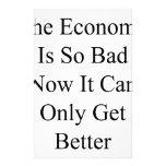 La economía es así que malo ahora que puede conseg papelería de diseño