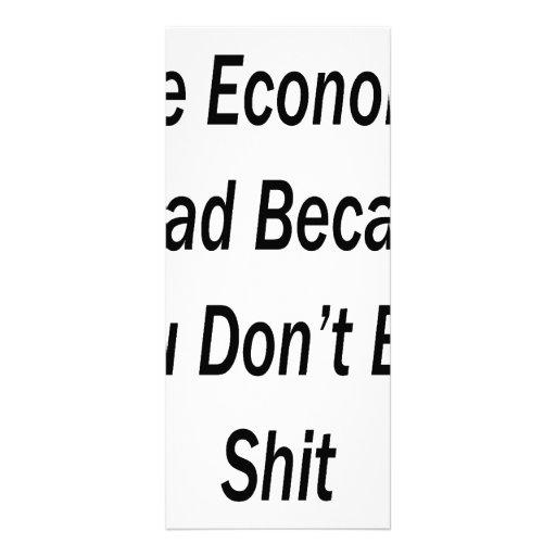 La economía es mala porque usted no compra mierda lonas publicitarias