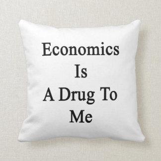 La economía es una droga a mí almohadas