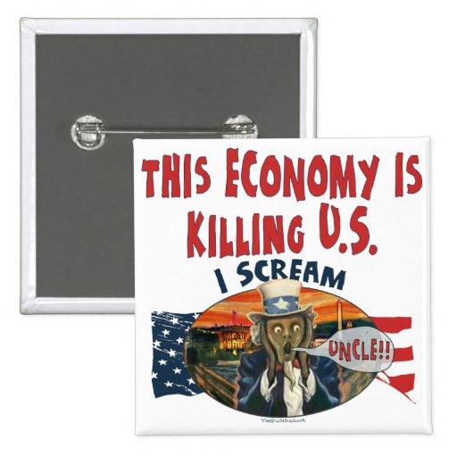 La economía está matando a los E.E.U.U. Pins