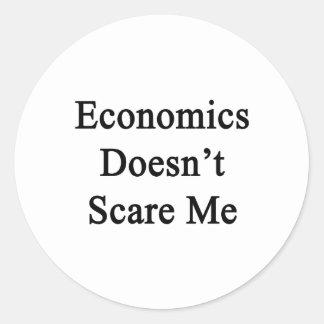 La economía no me asusta pegatina redonda