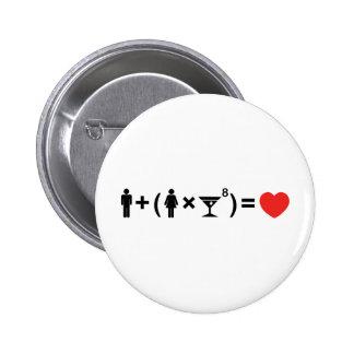 La ecuación del amor para las mujeres pin redondo 5 cm
