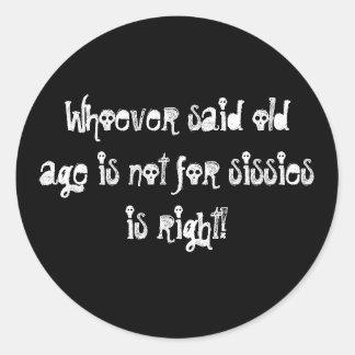¡La edad avanzada no está para las mariquitas! Etiquetas Redondas