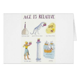 La edad es relativa tarjeta de felicitación