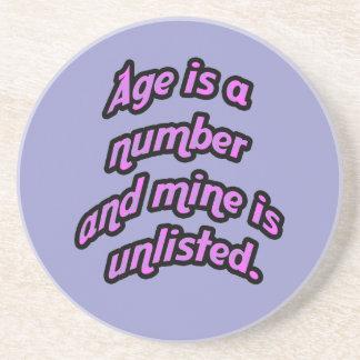 La edad es un número y la mía está sin apuntar posavasos diseño