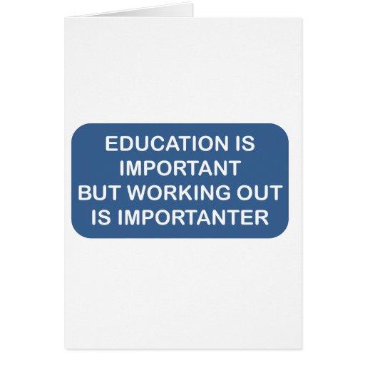 La educación es elaboración importante es importan tarjeta de felicitación