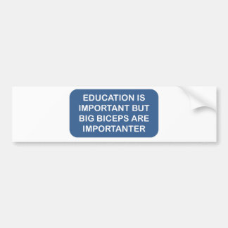 La educación es importación que los bíceps grandes pegatina para auto