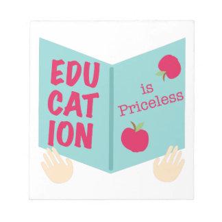 La educación es inestimable bloc de notas