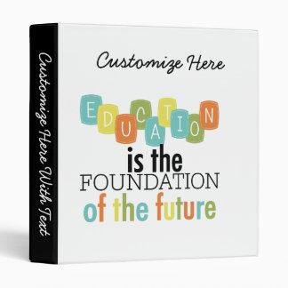 """La educación es la fundación carpeta 1"""""""