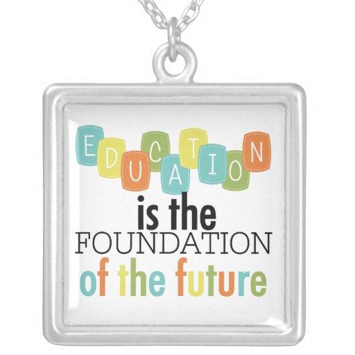 La educación es la fundación joyeria personalizada