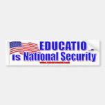 La educación es seguridad nacional pegatina de parachoque