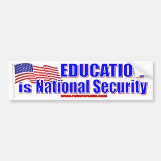 La educación es seguridad nacional pegatina para auto