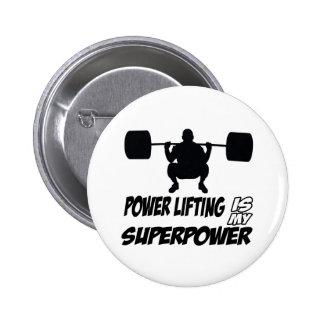 la elevación del poder es mi superpotencia pin redondo de 2 pulgadas
