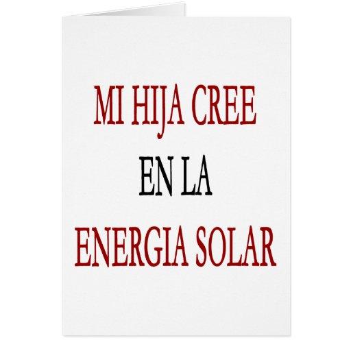 La Energia del En del Cree del MI Hija solar Tarjeta De Felicitación