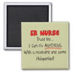 """La enfermera del ER """"me confía en"""" las camisetas y Imán Para Frigorifico"""