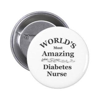 La enfermera más asombrosa de la diabetes del mund pin redondo de 2 pulgadas