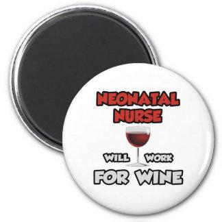 La enfermera neonatal… trabajará para el vino imán redondo 5 cm