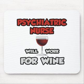 La enfermera psiquiátrica… trabajará para el vino tapete de ratón