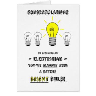 La enhorabuena electricista, futuro es brillante tarjeta de felicitación