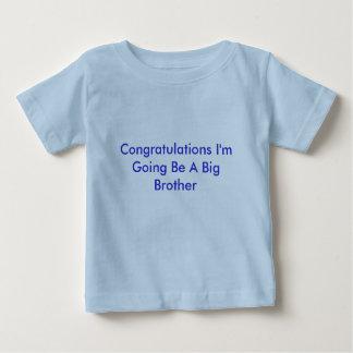 La enhorabuena que voy sea un hermano mayor t-shirt
