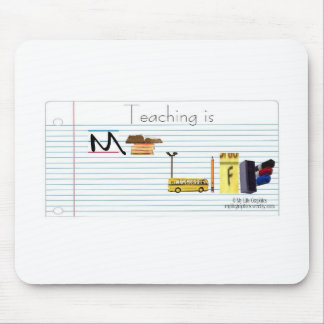 La enseñanza es mi cojín de ratón de la vida alfombrilla de ratón