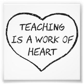 La enseñanza es un trabajo del corazón fotografía