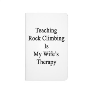 La escalada de enseñanza es la terapia de mi cuadernos