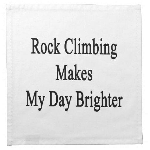 La escalada hace mi día más brillante servilleta de papel