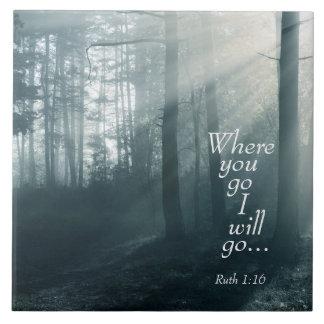 La escritura del 1:16 de Ruth, adonde usted va yo Azulejo Cuadrado Grande