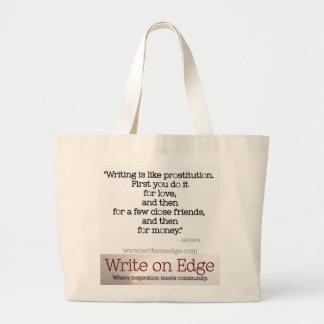 La escritura es como la prostitución. Tote de la Bolsa Tela Grande