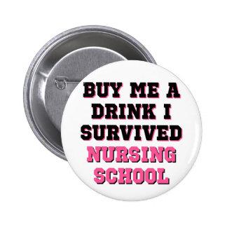 La escuela de enfermería me compra una bebida pin redondo 5 cm