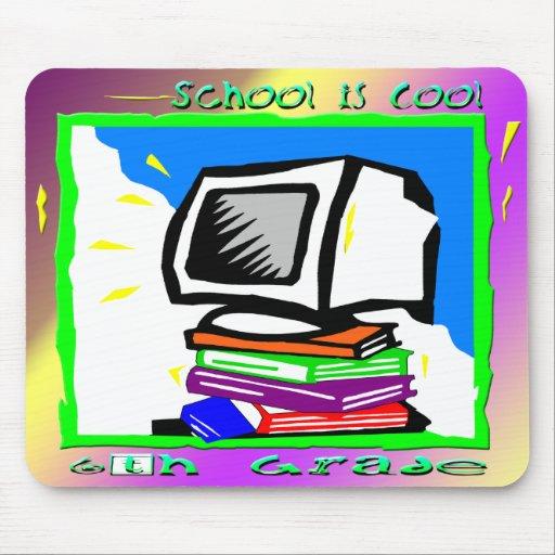 La escuela es 6to grado fresco - PC Tapete De Ratón
