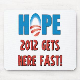 ¡La esperanza 2012 consigue aquí rápidamente! Mouse Pad