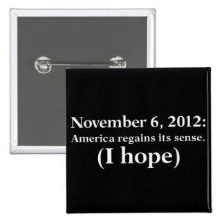La esperanza 2012 del día de elección I América de Pin