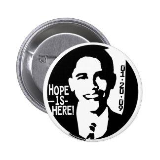La esperanza de Obama está aquí el engranaje 2009 Pin Redondo 5 Cm