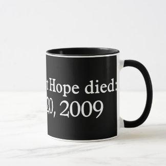 La esperanza del día murió taza