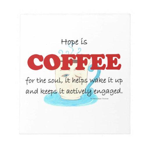 la esperanza es café blocs de papel