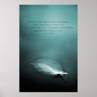 La esperanza es la cosa con las plumas póster