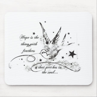 La esperanza es la cosa con las plumas alfombrilla de raton