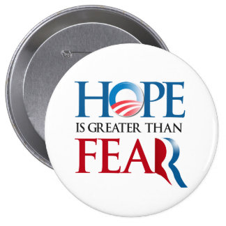 La esperanza es mayor que Romney Fear.png Pin Redondo De 4 Pulgadas