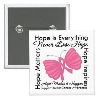 La esperanza es todo - conciencia del cáncer de pe pin cuadrada 5 cm