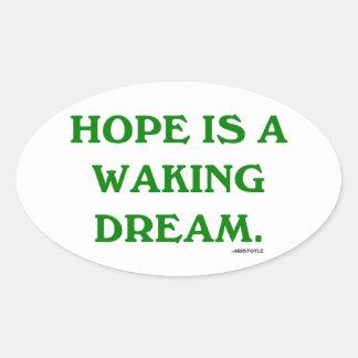 La esperanza es un sueño el despertar (la pegatina ovaladas personalizadas