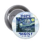 La esperanza ganó a presidente Obama Gear Pin