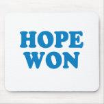 La esperanza ganó la camiseta alfombrilla de ratón